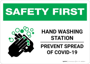 Safety First: Hand Washing Station Prevent COVID-19 Landscape - Wall Sign