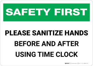 Safety First: Sanitize Hands Before & After Using Time Clock Landscape - Wall Sign
