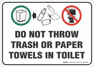 Do Not Throw Trash/Paper Towels in Toilet - Wall Sign