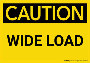 Caution: Wide Load - Wall Sign