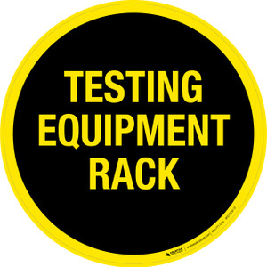Testing Equipment Rack (Yellow Text) -  Floor Sign