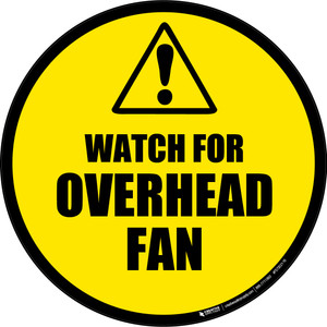 Watch For Overhead Fan -  Floor Sign