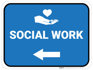 Social Work Arrow Left Rectangular - Floor Sign