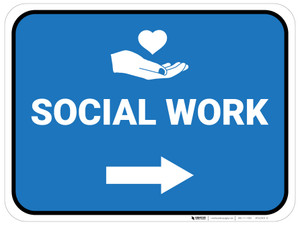 Social Work Arrow Right Rectangular - Floor Sign