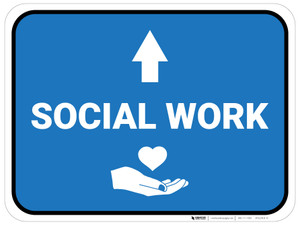 Social Work Arrow Straight Rectangular - Floor Sign
