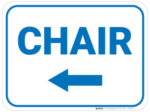 Chair Arrow Left Rectangular - Floor Sign