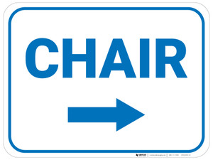 Chair Arrow Right Rectangular - Floor Sign