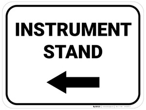 Instrument Stand Arrow Left Rectangular - Floor Sign