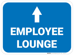 Employee Lounge Ahead with Arrow Rectangular - Floor Sign