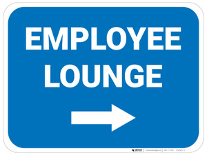 Employee Lounge Right with Arrow Rectangular - Floor Sign