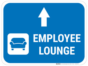 Employee Lounge Straight Ahead Arrow with Icon Rectangular - Floor Sign