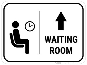 Waiting Room Straight Ahead Arrow with Icon Rectangular - Floor Sign