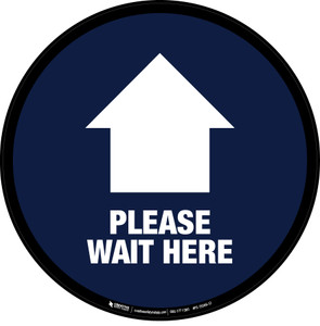 Please Wait Here - Floor Sign