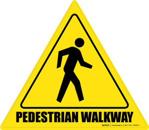 Pedestrian Walkway - Floor Sign