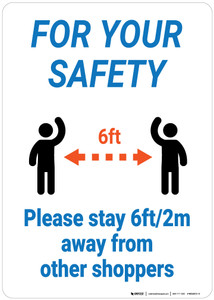 For Your Safety: Please Stay 6Ft/2M Away From Other Shoppers - Wall Sign