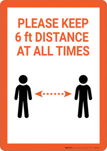 Please Keep 6Ft Distance At All Times - Wall Sign