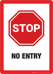 Stop: No Entry - Wall Sign