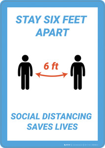 Stay 6Ft Aparts Social Distance Saves Lives - Wall Sign