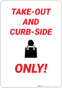 Take Out And Curbside Only - Wall Sign