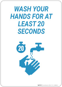 Wash Your Hands For 20 Seconds - Wall Sign