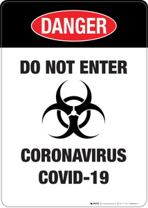 Danger: Do Not Enter (Biohazard) - Wall Sign