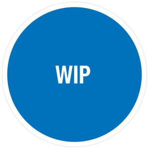 WIP (Work in Progress) -  Floor Sign (Circle)