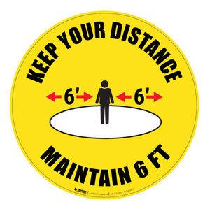 Keep Your Distance - Maintain 6' - Floor Sign