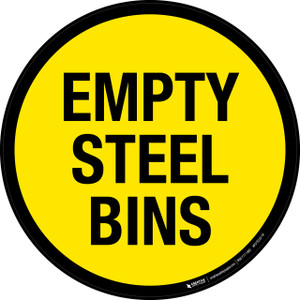 Empty Steel Bins -  Floor Sign
