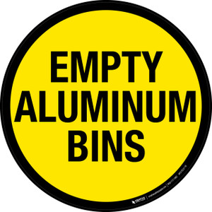 Empty Aluminums Bins -  Floor Sign