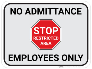 STOP Restricted Area Authorized Employees Only - Floor Sign