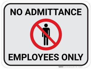 No Admittance Employees Only - Gray - Floor Sign