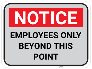 Notice Employees Only Beyond This Point - Gray/Red - Floor Sign