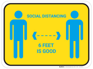 Social Distancing 6 Feet Is Good with Icons - Floor Sign