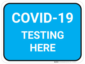 COVID-19 Testing Here (Blue) - Floor Sign