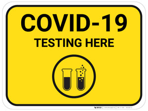 COVID-19 Testing Here with Icon - Yellow - Floor Sign