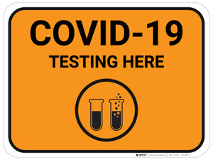 COVID-19 Testing Here with Icon - Floor Sign