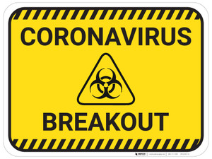 Coronavirus Breakout with Biohazard Icon - Floor Sign