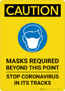 Caution: Masks Required Beyond This Point Stop Coronavirus with Icon Portrait - Wall Sign
