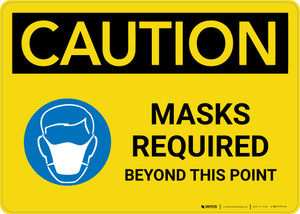 Caution: Masks Required Beyond This Point with Icon Landscape - Wall Sign