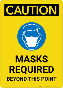 Caution: Masks Required Beyond This Point with Icon Portrait - Wall Sign