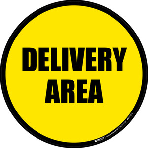 Delivery Area -  Floor Sign