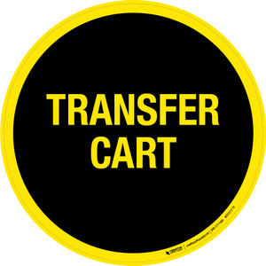 Transfer Cart -  Floor Sign