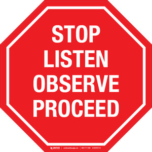 Stop Listen Observe Proceed -  Floor Sign