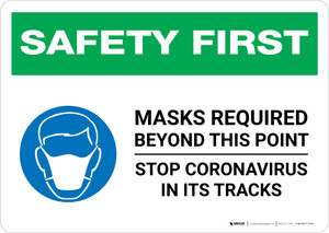 Safety First: Mask Required Beyond This Point Stop Coronavirus with Icon Landscape - Wall Sign