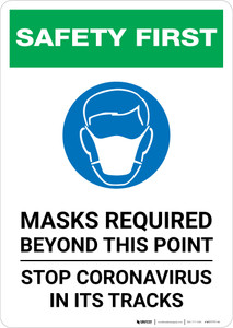 Safety First: Mask Required Beyond This Point Stop Coronavirus with Icon Portrait - Wall Sign