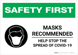 Safety First: Masks Recommended Help Stop the Spread of COVID-19 with Icon Landscape - Wall Sign