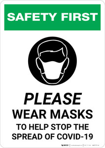 Safety First: Please Wear Masks to Help Stop the Spread of COVID-19 with Icon Portrait - Wall Sign