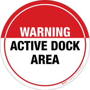 Warning: Active Dock Area -  Floor Sign