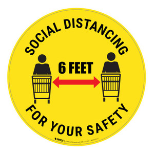Social Distancing for your Safety - Floor Sign
