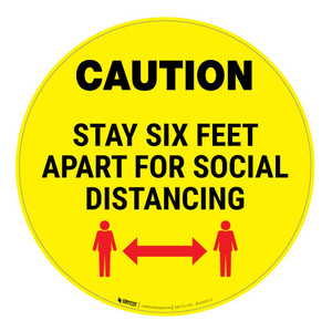 Caution - Stay Six Feet Apart - Yellow - Floor Sign